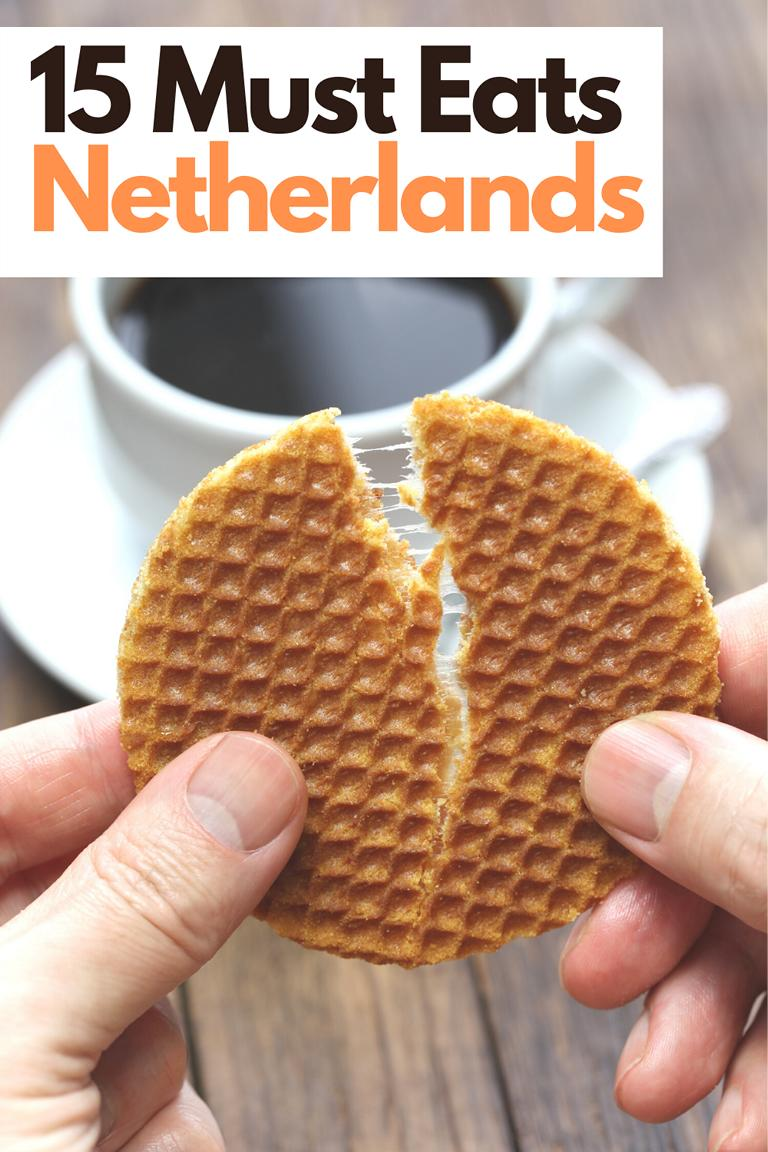 What to eat when in the Netherlands – 15 Must Eats